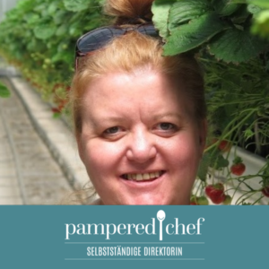 Karina Groß Selbstständige Pampered Chef Beraterin