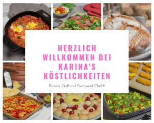 Herzlich Willkommen bei Karina's Köstlichkeiten - Karina Groß mit Pampered Chef®